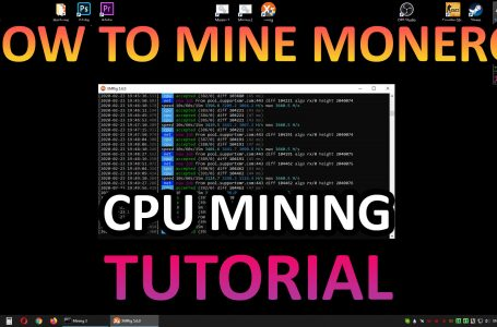 How to mine Monero with CPU – Tutorial